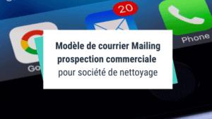 Modèle courrier Mailing de prospection commerciale pour société de nettoyage